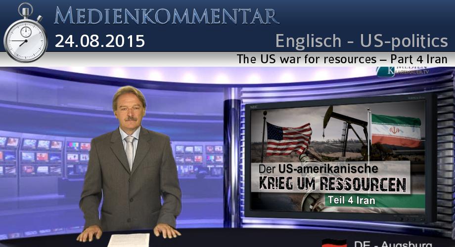 The US war for resources – Part 4 Iran - English | Medien-Klagemauer TV