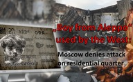 """Boy from Aleppo"" used by the West: Moscow denies attack on residential quarter"