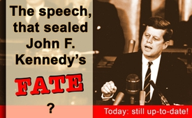 The speech that sealed John F. Kennedy's fate? - Today still up-to-date!