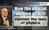 A Richard Gage lecture: How the official version of 9/11 violates the laws of physics