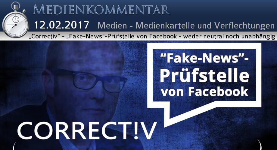 """Correctiv"""" - """"Fake-News""""-Prüfstelle von Facebook - weder neutral ..."""