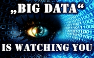 """Big Data"" is watching you"